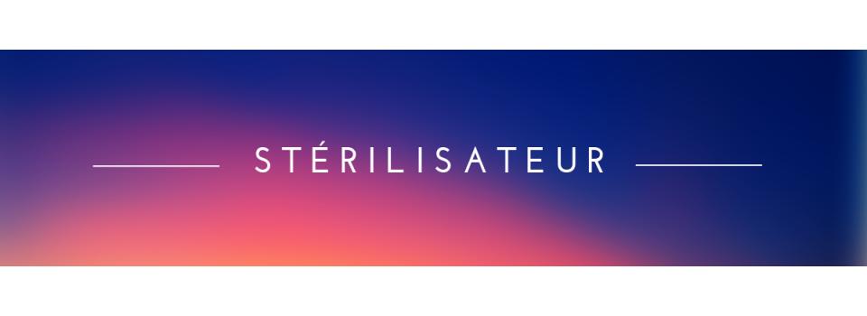 - Stérilisateur UV