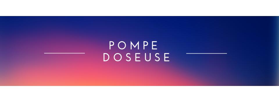 - Pompe doseuse